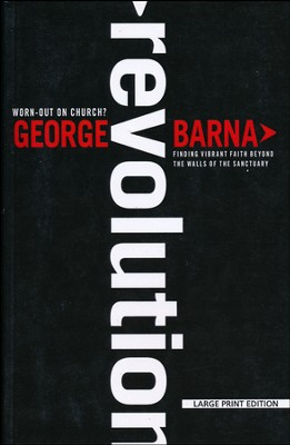 Revolution, Large Print  -     By: George Barna