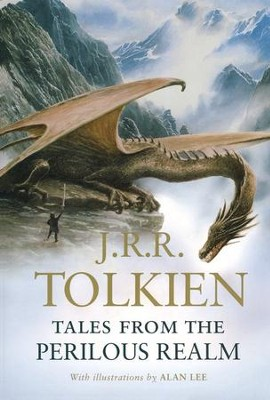 Tales from the Perilous Realm   -     By: J.R.R. Tolkien