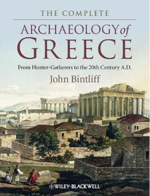 Introduction to the Archaeology of Greece  -     By: John Bintliff