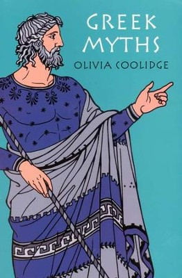 Greek Myths   -     By: Olivia Coolidge