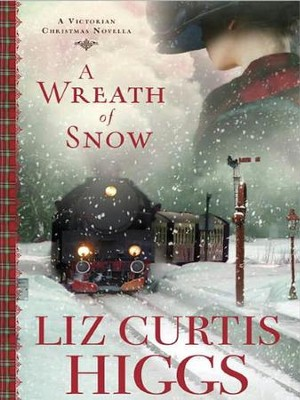 A Wreath of Snow, Large Print  -     By: Liz Curtis Higgs