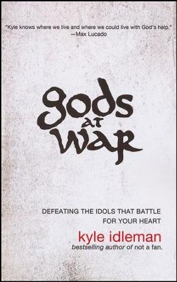 Gods at War: Defeating the Idols That Battle for Your Heart, Large Print  -     By: Kyle Idleman