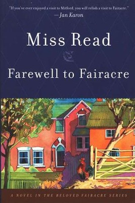 Farewell to Fairacre, Fairacre Chronicles Series #6   -     By: Miss Read