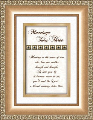 Marriage Takes Three (gold frame)  -