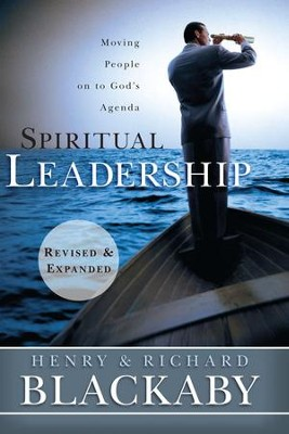 Spiritual Leadership / Revised - eBook  -     By: Henry T. Blackaby, Richard Blackaby