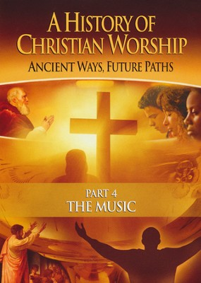 History of Christian Worship #4: The Music   -