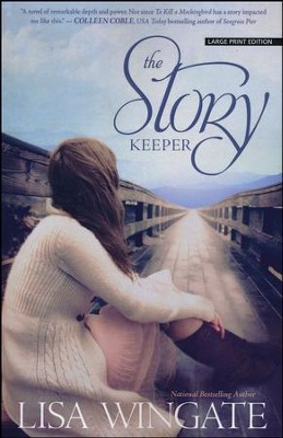 The Story Keeper, Large print  -     By: Lisa Wingate