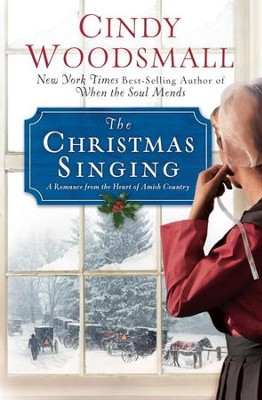 The Christmas Singing - eBook: A Romance from the Heart of Amish Country  -     By: Cindy Woodsmall