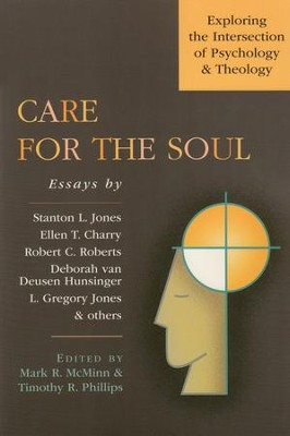 Care for the Soul: Exploring the Intersection of Psychology & Theology  -     Edited By: Mark R. McMinn, Timothy R. Phillips     By: Mark McMinn