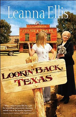 Lookin' Back, Texas - eBook  -     By: Leanna Ellis