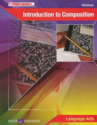 Power Basics Introduction to Composition Student Workbook   -