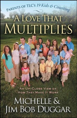 A Love That Multiplies - eBook  -     By: Michelle Duggar, Jim Bob Duggar