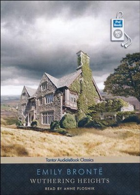 Wuthering Heights, Unabridged Audiobook on MP3 with eBook  -     Narrated By: Anne Flosnik     By: Emily Bronte