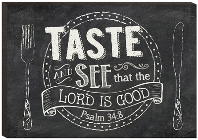 Taste and See That the Lord Is Good, Mini Chalkboard Art  -