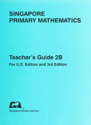 Singapore Math Primary Math Teacher's Guide 2B   -