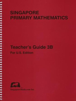 Singapore Math Primary Math Teacher's Guide 3B   -
