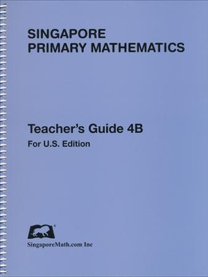 Singapore Math Primary Math Teacher's Guide 4B   -