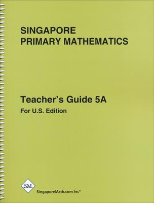 Singapore Math Primary Math Teacher's Guide 5A   -