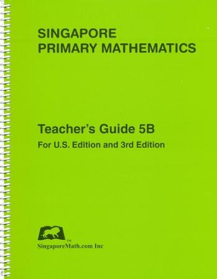 Singapore Math Primary Math Teacher's Guide 5B   -