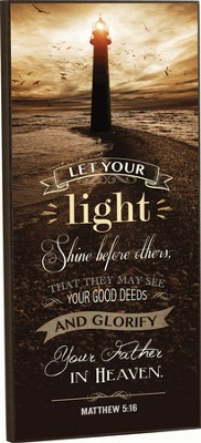 Lighthouse, Let Your Light Shine Mounted Print   -