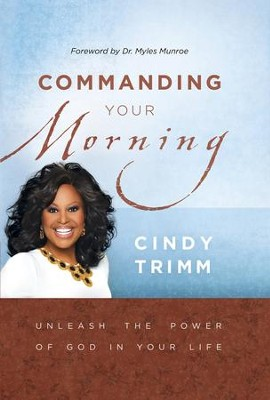 Commanding Your Morning - eBook  -     By: Cindy Trimm