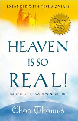 Heaven Is So Real - Rev. Ed - eBook  -     By: Choo Thomas