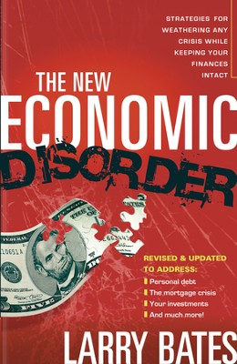 The New Economic Disorder Rev. - eBook  -     By: Larry Bates