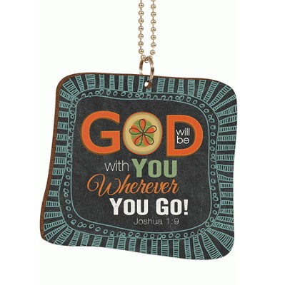 God Will Be With You Wherever You Go, Car Charm  -