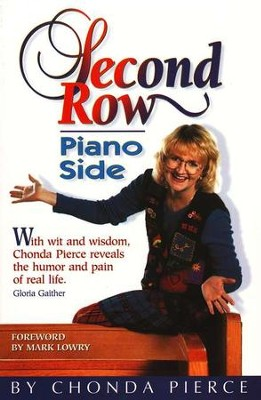 Second Row Piano Side - Paperback                                      -     By: Chonda Pierce
