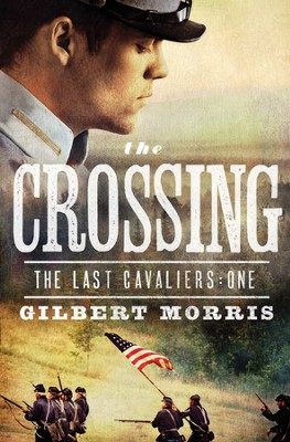 The Crossing - eBook  -     By: Gilbert Morris
