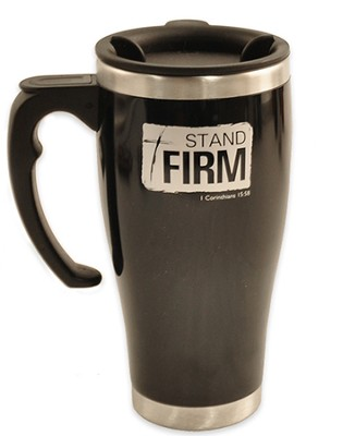 Stand Firm, Stainless Steel Travel Mug   -