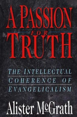 A Passion For Truth   -     By: Alister E. McGrath