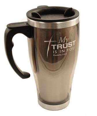 My Trust Is In You, Stainless Steel Travel Mug   -