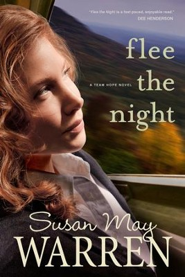 Flee the Night - eBook  -     By: Susan May Warren