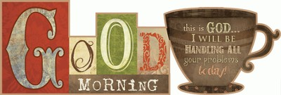 Good Morning, This Is God, Word Plaque  -