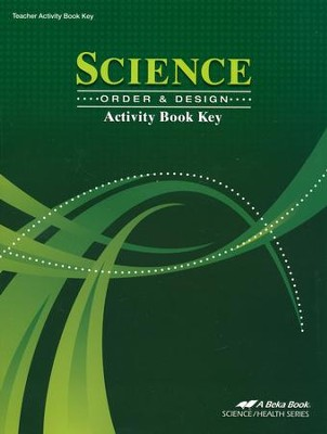Science: Order & Design Activity Book Key   -