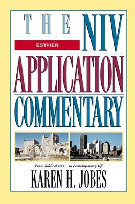 Esther: NIV Application Commentary [NIVAC] -eBook  -     By: Karen H. Jobes