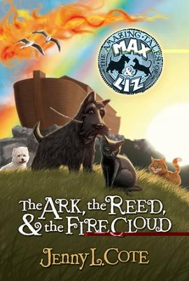 The Ark, the Reed, and the Fire Cloud - eBook  -     By: Jenny Cote
