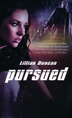 Pursued  -     By: Lillian Duncan