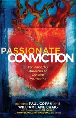 Passionate Conviction: Modern Discourses on Christian Apologetics - eBook  -     Edited By: Paul Copan, William Lane Craig     By: Edited by Paul Copan & William Lane Craig