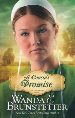 Cousin's Promise, Indiana Cousins Series #1   -     By: Wanda E. Brunstetter