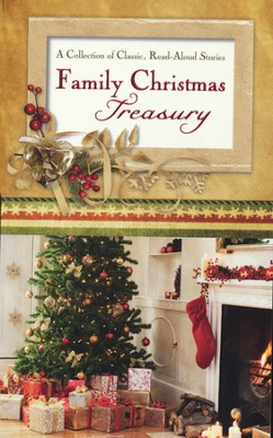Family Christmas Treasury: A Collection of Classic, Read-Aloud Stories  -