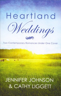 Heartland Weddings      -     By: Jennifer Johnson, Cathy Liggett