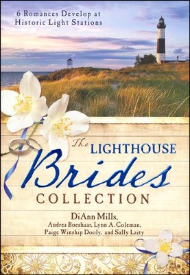 Lighthouse Brides Collection, 6 Volumes in 1   -     By: Andrea Boeshaar, Lynn Coleman, Sally Laity