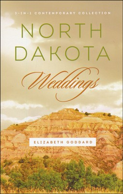 North Dakota Weddings  -     By: Elizabeth Goddard