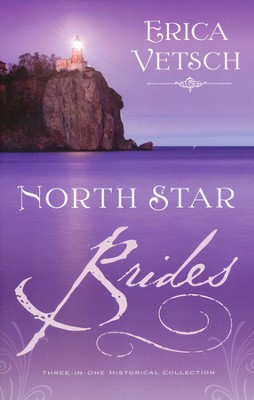 North Star Brides   -     By: Erica Vetsch