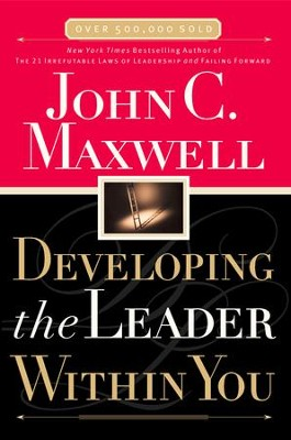 Developing the Leader Within You - eBook  -     By: John C. Maxwell