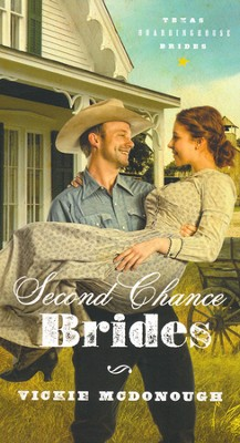 Second Chance Brides, Texas Boardinghouse Brides Series #2 (rpkgd)   -     By: Vickie McDonough