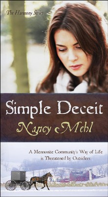 Simple Deceit, Harmony Series #2 (rpkgd)   -     By: Nancy Mehl
