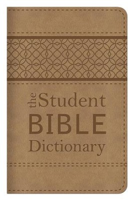 The Student Bible Dictionary: Compact Gift Edition  -     By: Johnnie Godwin, Phyllis Godwin, Karen Dockery